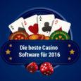 Beste Casino Software 2016