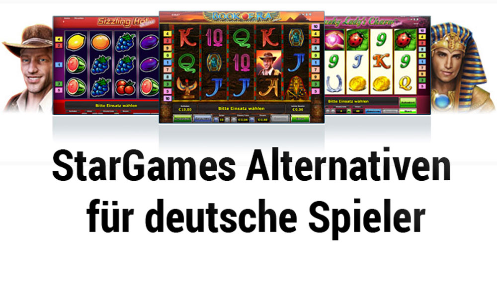 Stargames Alternativen deutsche Casinos
