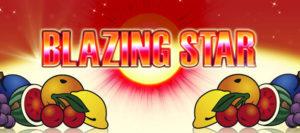 Blazing Star DrueckGlueck