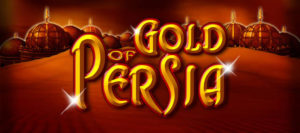 Gold of Persia DrueckGlueck