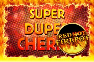 Super Duper Cherry - Firepot Edition